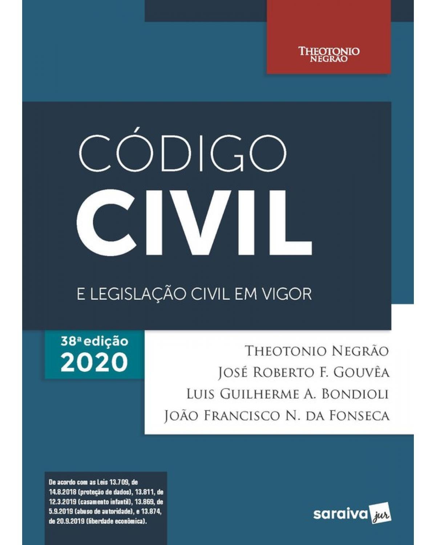 Código civil e legislação civil em vigor - 38ª Edição   2020