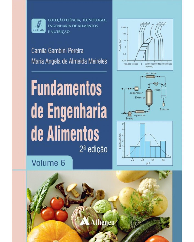 Fundamentos da Engenharia de Alimentos - 2ª Edição