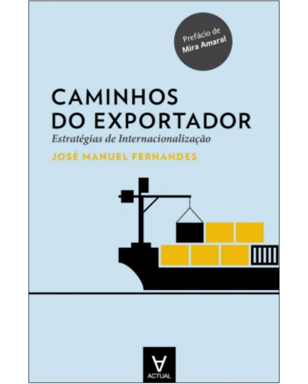 Caminhos do Exportador: Estratégias de Internacionalização - 1ª Edição | 2015