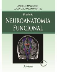 Neuroanatomia funcional - 3ª Edição | 2013