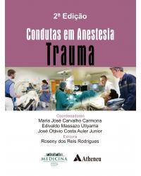 Condutas em Anestesia - Trauma - 2ª Edição