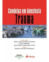 Condutas em Anestesia - Trauma - 1ª Edição