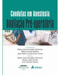 Condutas em Anestesia - Avaliação pré-operatória