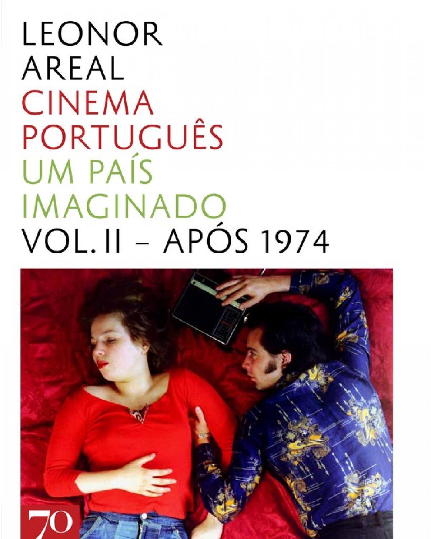 Cinema português - Volume 2: Um país imaginado - Após 1974 - 1ª Edição | 2011