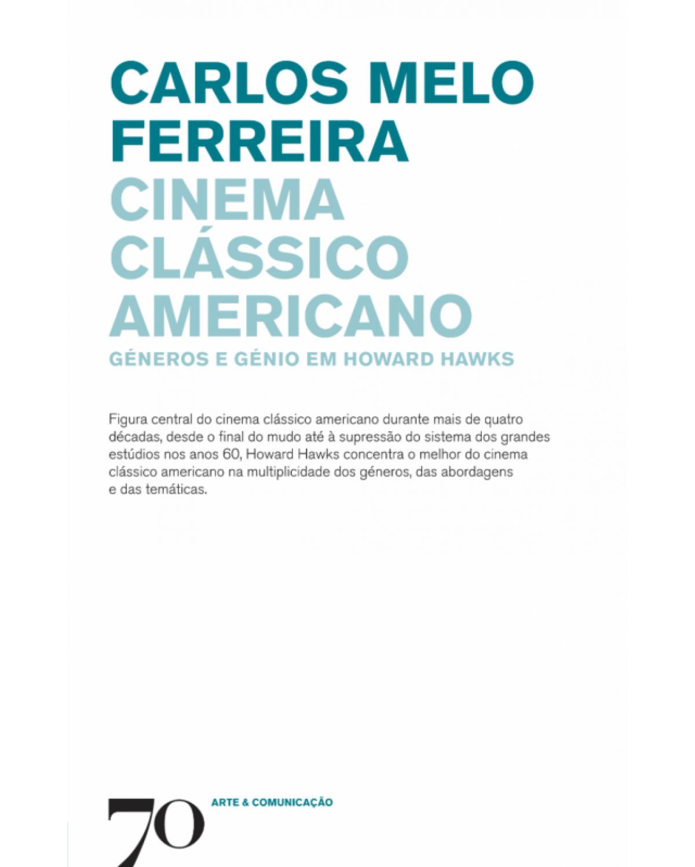 Cinema clássico americano: géneros e génio em Howard Hawks - 1ª Edição | 2018