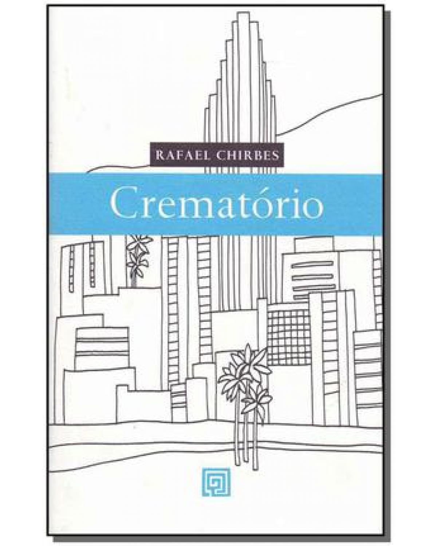 CREMATORIO - 1ª Edição|2009