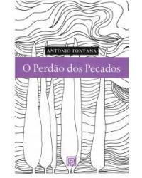 O PERDAO DOS PECADOS - 1ª Edição 2010