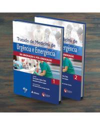 Tratado de Medicina de Urgência e Emergência da Graduação à Pós-graduação