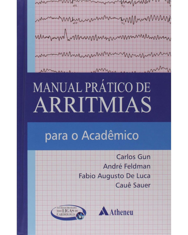 Manual Prático de Arritmias para o Acadêmico - 1ª Edição
