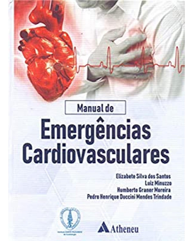 Manual de Emergências Cardiovasculares - 1ª Edição