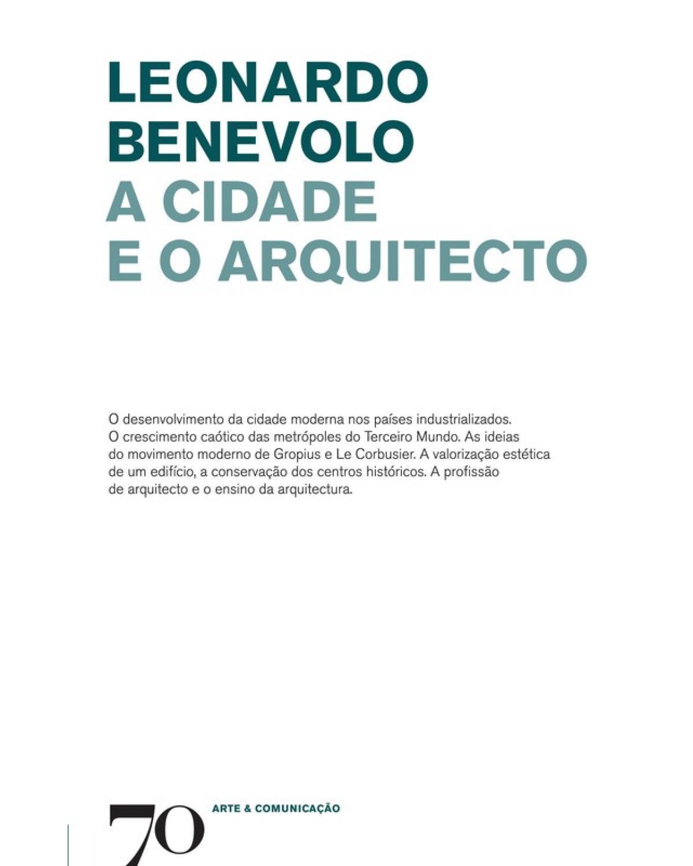 A CIDADE E O ARQUITECTO - 1ª Edição   2017