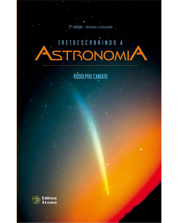 (Re)descobrindo a Astronomia - 2ª Edição
