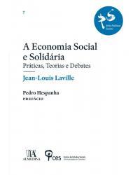 A economia social e solidária: Práticas, teorias e debates - 1ª Edição | 2018