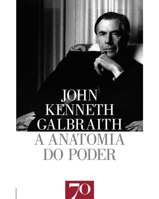 A anatomia do poder - 1ª Edição   2007