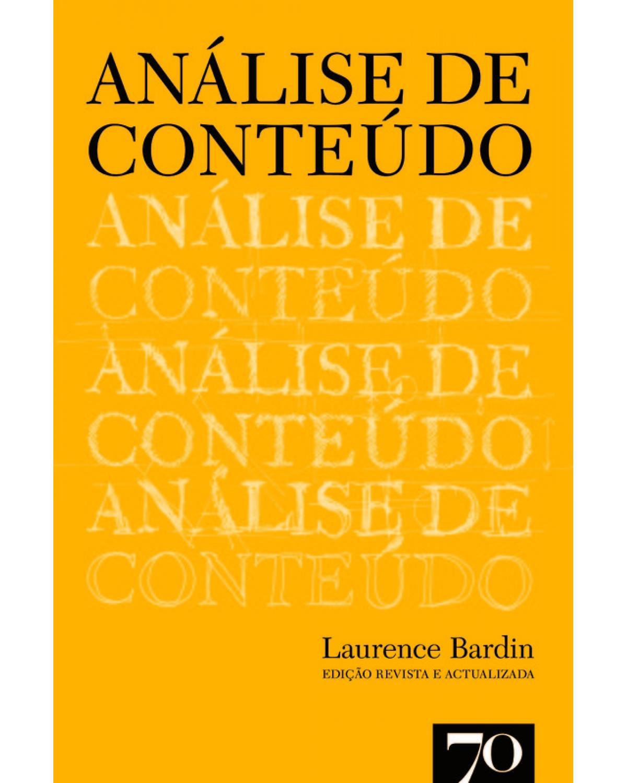 Análise de Conteúdo - 1ª Edição | 2015