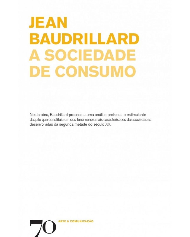 A Sociedade de Consumo - 1ª Edição | 2009