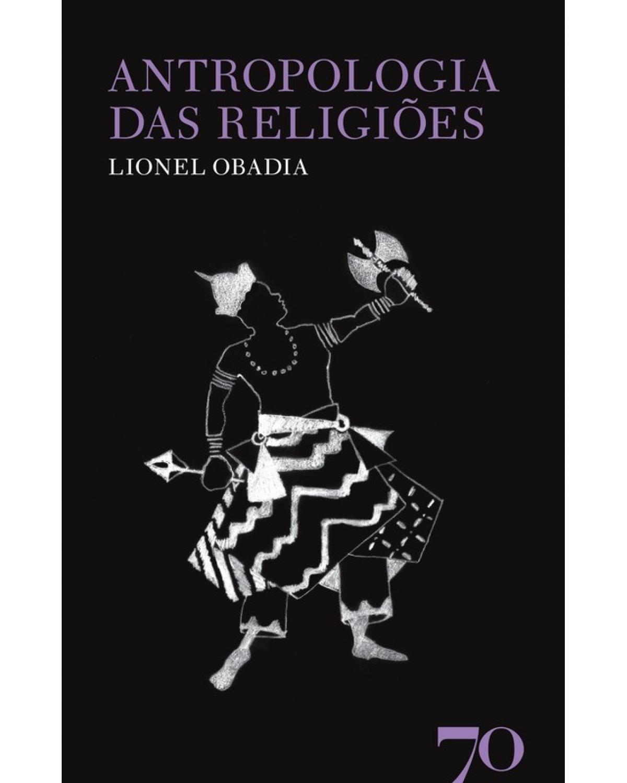 Antropologia das Religiões - 1ª Edição | 2011