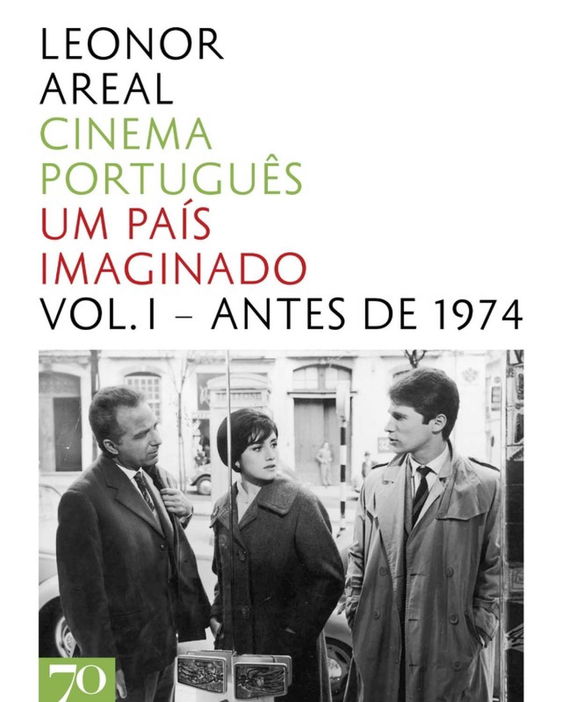 Cinema português - Volume 1: Um país imaginado - Antes de 1974 - 1ª Edição | 2011
