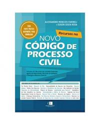 Recursos no novo Código de Processo Civil - 1ª Edição