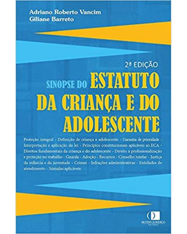 Sinopse do Estatuto da Criança e do Adolescente - 2ª Edição
