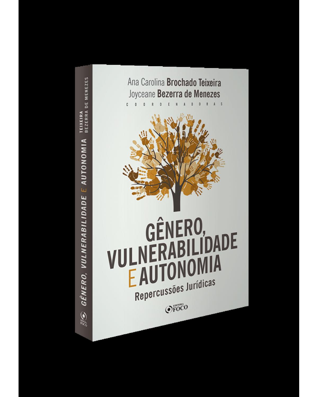 Gênero, vulnerabilidade e autonomia: Repercussões jurídicas - 1ª Edição | 2020