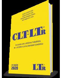 CLT LTR 2020 : de Acordo com a Reforma Trabalhista e Instrução Normativa