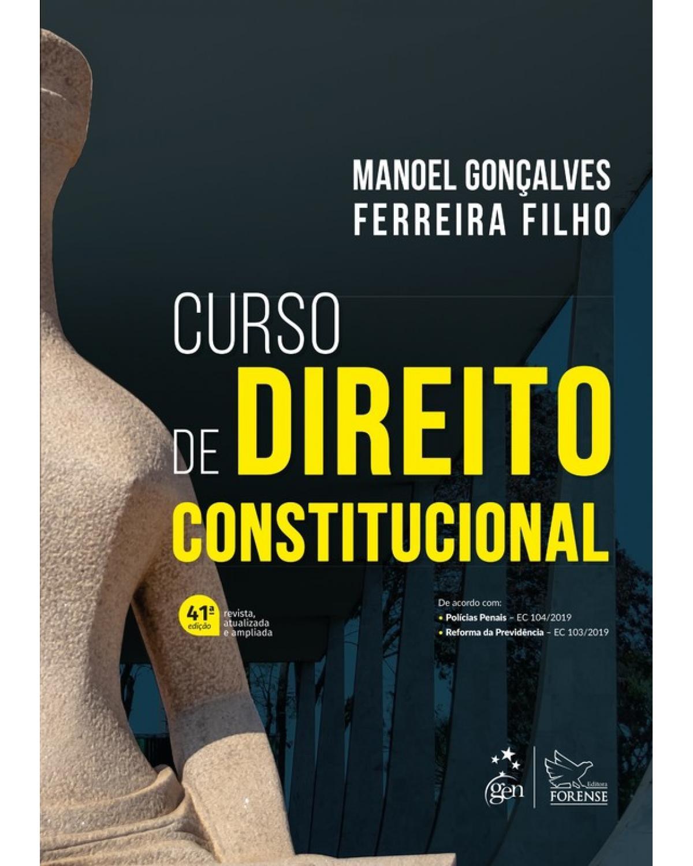 Curso de Direito Constitucional - 41ª Edição   2020
