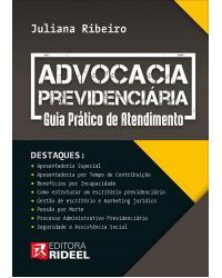 Advocacia Previdenciária - Guia Prático De Atendimento