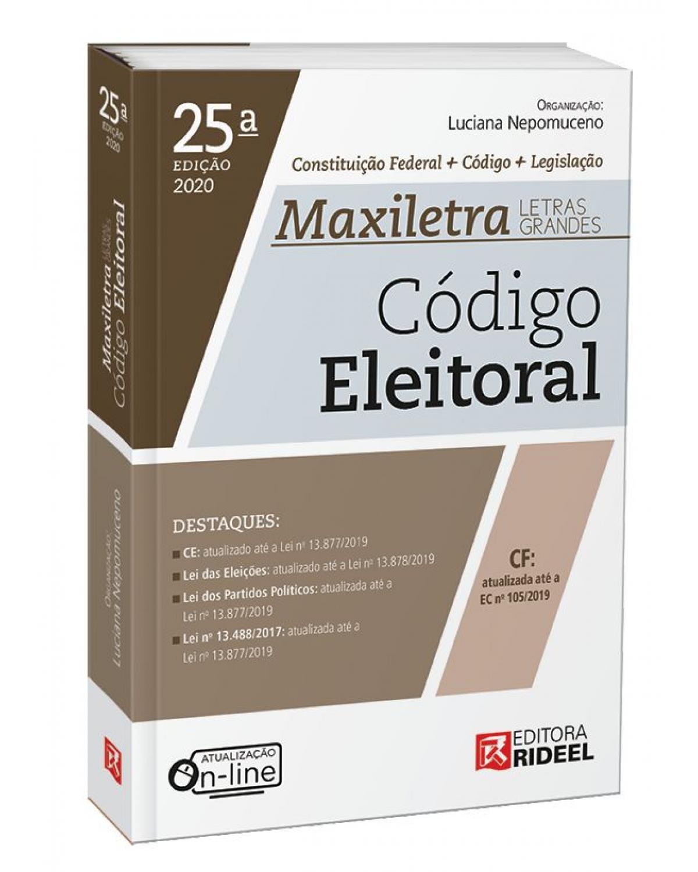 Código Eleitoral: Constituição Eleitoral + Código + Legislação | 2020