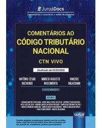 COMENTÁRIOS AO CÓDIGO TRIBUTÁRIO NACIONAL - CTN VIVO