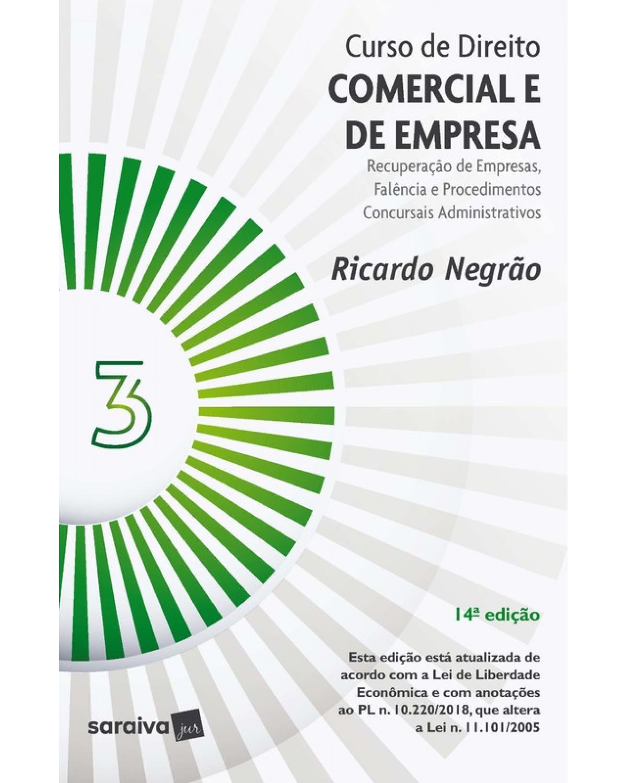 Curso de direito comercial e de empresa - Volume 3:  - 14ª Edição | 2020