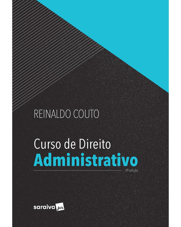 Curso de direito administrativo - 4ª Edição | 2020
