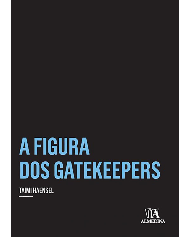 A Figura dos Gatekeepers - 1ª Edição