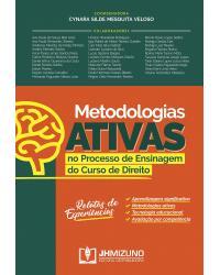 Metodologias Ativas no Processo de Ensinagem do Curso de Direito: Relatos de Experiências