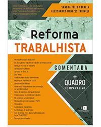 Reforma Trabalhista Comentada -  1ª Edição