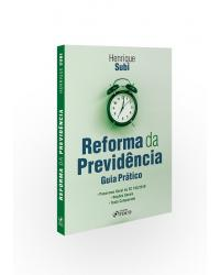 Reforma da Previdência: Guia Prático   2020