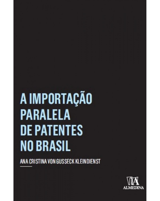 A Importação Paralela de Patentes no Brasil
