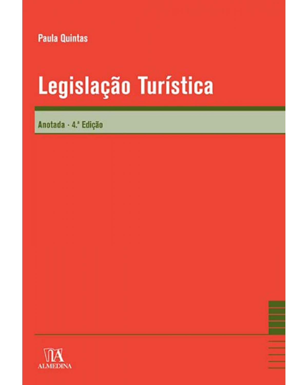 Legislação Turística: Anotada - 4ª Edição