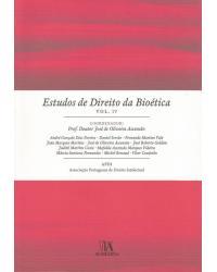 Estudos de Direito da Bioética - Volume IV