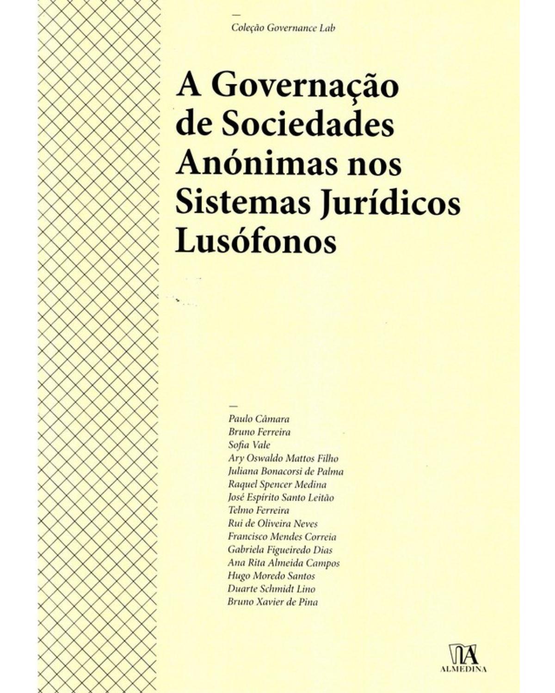 A governação de sociedades anónimas nos sistemas jurídicos lusófonos - 1ª Edição