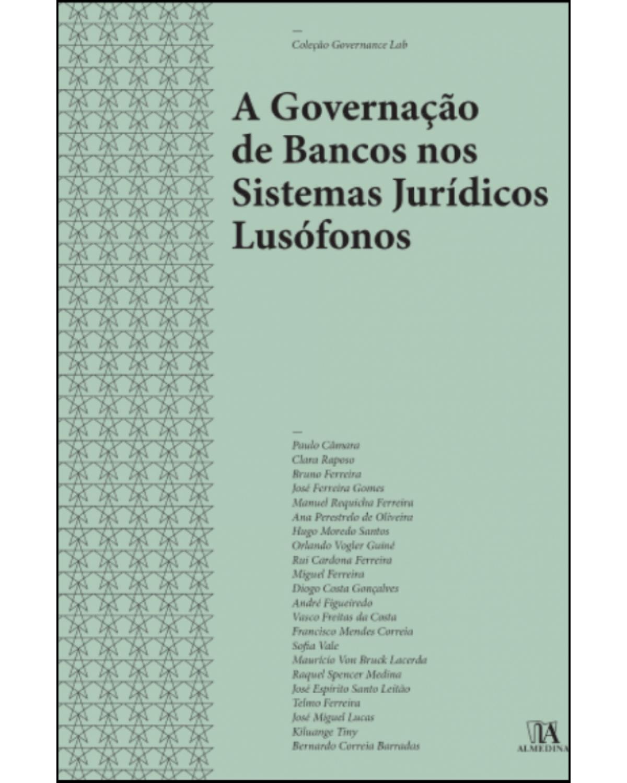 A governação de bancos nos sistemas jurídicos lusófonos