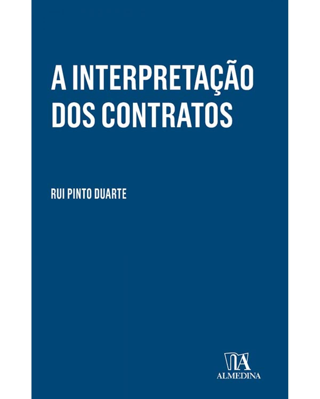 A interpretação dos contratos - 1ª Edição | 2017