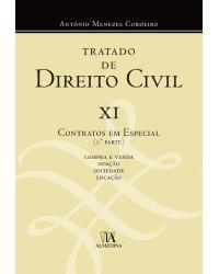 Tratado de direito civil - Volume 11: contratos em especial - 1ª Edição | 2018