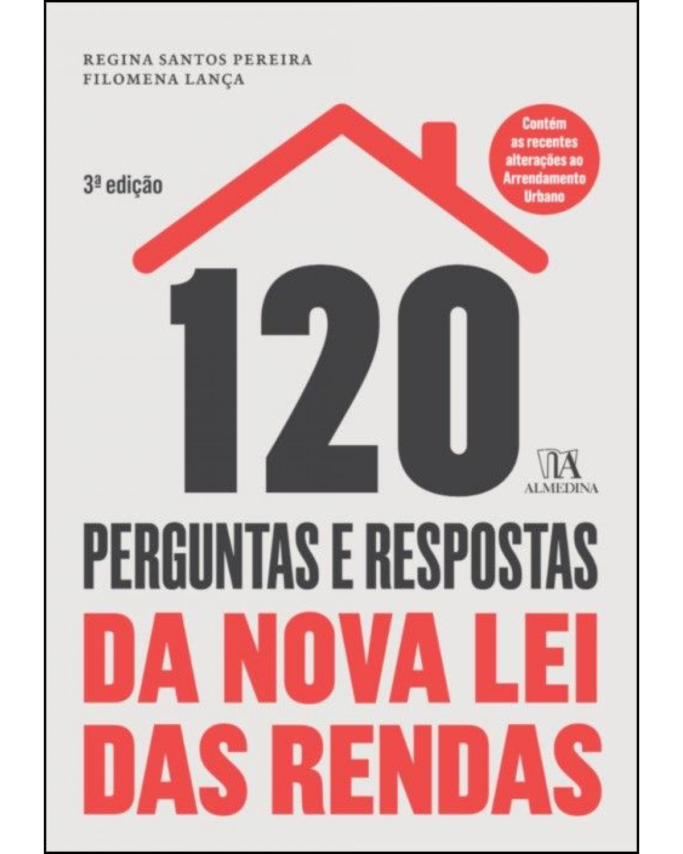 120 perguntas e respostas da nova lei das rendas - 3ª Edição | 2020