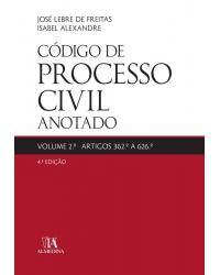 Código de processo civil anotado artigos 362º a 626º - 4ª Edição   2017