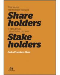 Empresas Orientadas para os Shareholders e Empresas Orientadas para os Stakeholders | 2020