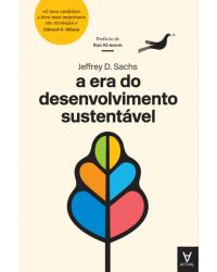 A Era do Desenvolvimento Sustentável