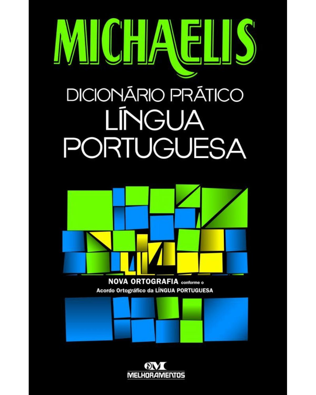 Michaelis: Moderno Dicionário da Língua Portuguesa
