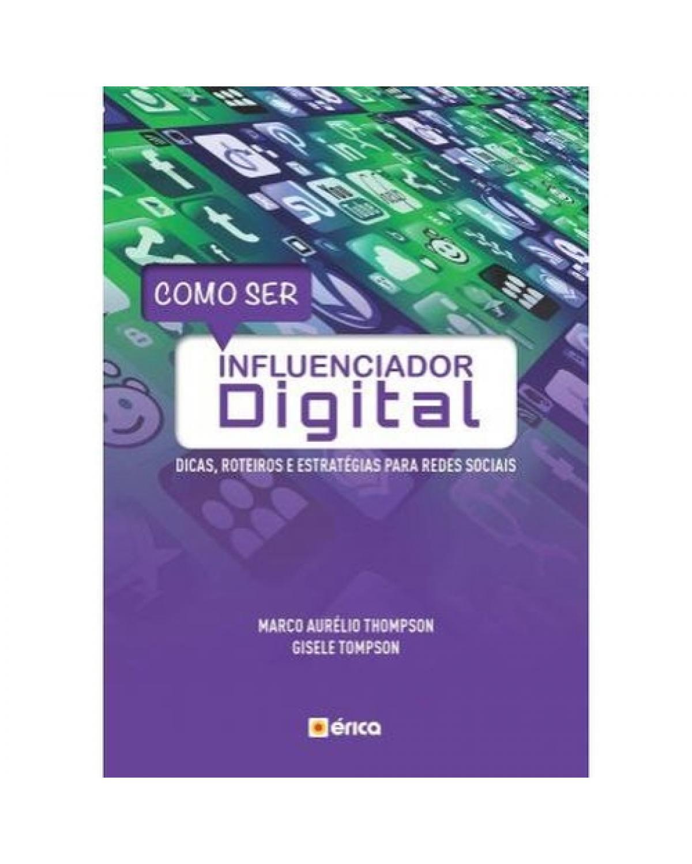Como ser influenciador digital - 1ª Edição | 2019