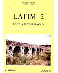 Latim 2 - Língua e Civilização